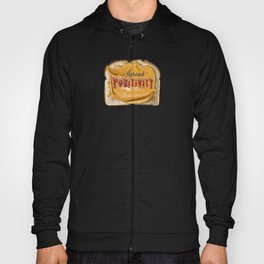 Spread Positivity - Peanut Butter and Jelly on Toast Hoody