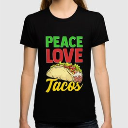 Cute & Funny Peace Love Tacos Pacifist Food T-shirt