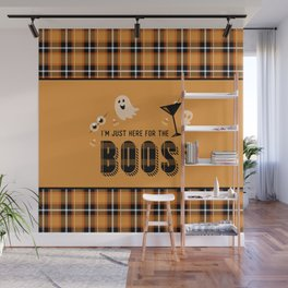 I'm Just Here for the Boos Wall Mural