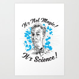 It's Science! Art Print