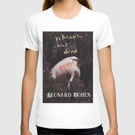 Vibrant, But Dead T-shirt