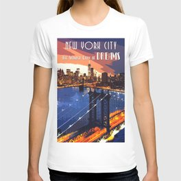 New York The Wonder City of Dreams T-shirt