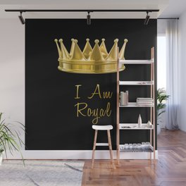 I am Royal in Black Wall Mural