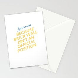 Lineman Brick Wall Isn't A Position - Funny US Football Stationery Cards