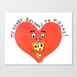 My heart belongs to pizzas Canvas Print