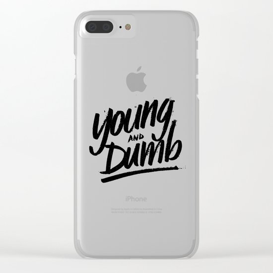 young & dumb Clear iPhone Case