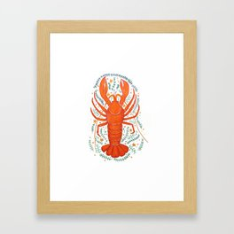 THERE'S NO CRAY LIKE HOME Framed Art Print