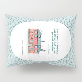Jane Austen house and quote Pillow Sham