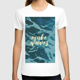 Make Waves in Gold T-shirt