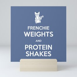 Frenchie Weights and Protein Shakes Mini Art Print