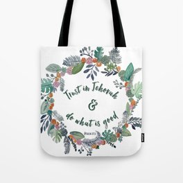 Trust in Jehovah and Do What is Good Wreath Tote Bag