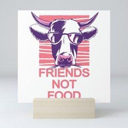 Friends not FOOD - Vegan or Vegetarian Mini Art Print