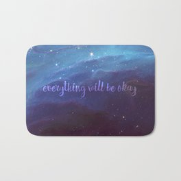 Everything Will Be Okay Bath Mat