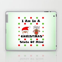Christmas State Of Mind - Merry Christma Laptop & iPad Skin