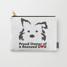 Proud Owner Rescued Dog T Shirt Carry-All Pouch