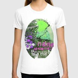 _ não me leves tu _ T-shirt