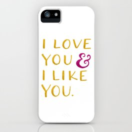 I love you & I like you -- Yellow iPhone Case