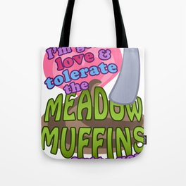 Meadow Muffins Tote Bag