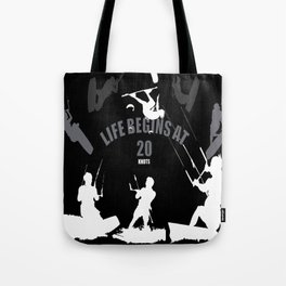 Life Begins At 20 Knots For Kitesurfers (White) Tote Bag