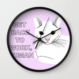 GET BACK TO WORK, HUMAN Wall Clock
