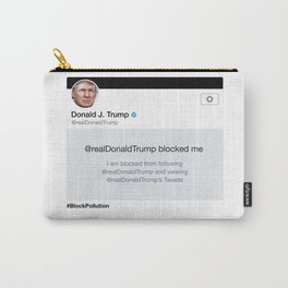 Block Pollution Carry-All Pouch