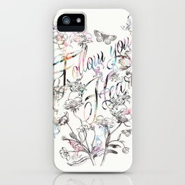 Follow your heart by Luca Johnson iPhone Case