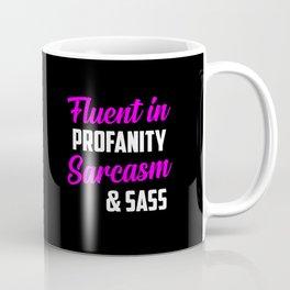 Fluent in profanity funny quote Coffee Mug