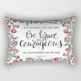 Be Brave and Courageous Rectangular Pillow