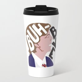 Buh-Bye - Saturday Night Live - David Spade Travel Mug
