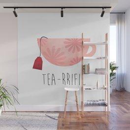 Tea-rrific Wall Mural