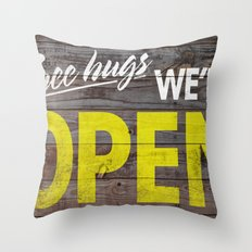 Free Hugs We're Open Throw Pillow