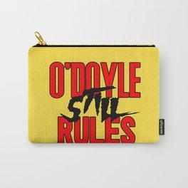O'Doyle STILL Rules Carry-All Pouch
