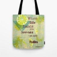 vodka Tote Bags featuring Add Vodka by Joe Sander
