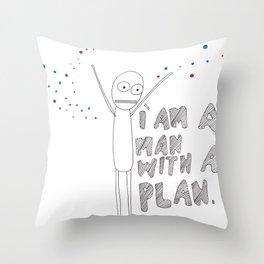 a man with a plan  Throw Pillow