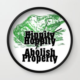 Hippity Hoppity  Abolish Property Wall Clock
