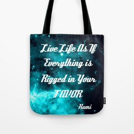 Rigged in Your Favor Rumi Quote Teal Galaxy Tote Bag