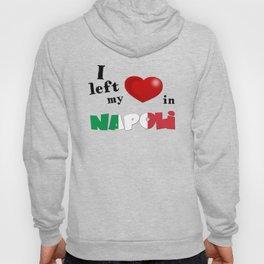 I left my heart in Napoli Hoody