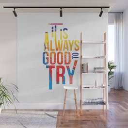Try Wall Mural