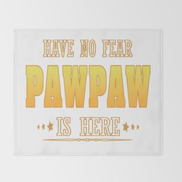 PAWPAW IS HERE Throw Blanket
