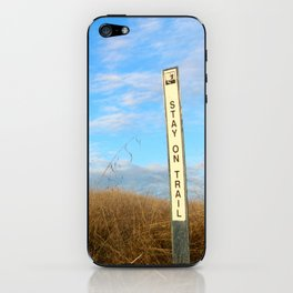 Stay on the trail iPhone Skin