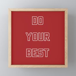 DO YOUR BEST Framed Mini Art Print