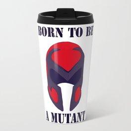 Born to be a mutant Travel Mug