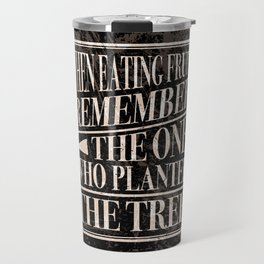 Wise Words of Gratitude Travel Mug