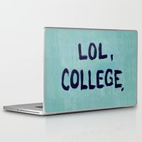 college Laptop & iPad Skins featuring Lol, College. by Superbitch Store