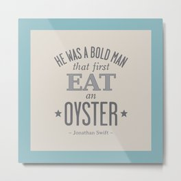 Jonathan Swift OYSTER (Faded Aqua) Metal Print