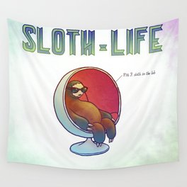 SLOTH LIFE fig. 7. Wall Tapestry