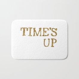TIME'S UP Bath Mat