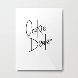 Cookie Dealer Metal Print