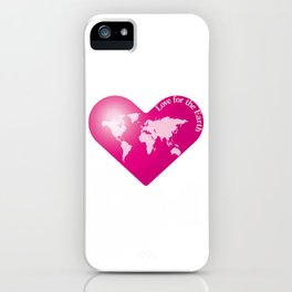 Love for the Earth_P iPhone Case