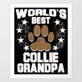 World's Best Collie Grandpa Art Print